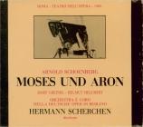 SCHOENBERG - Scherchen - Moses und Aron