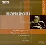 BRUCKNER - Barbirolli - Symphonie n°3 en ré mineur WAB 103