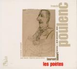 Poulenc et les poètes : Mélodies sur des poèmes d'Apollinaire, Eluard