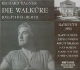 WAGNER - Keilberth - Die Walküre (La Walkyrie) WWV.86b Walküre Bayreuth 1954