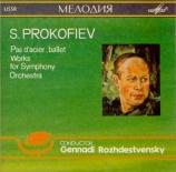 PROKOFIEV - Rozhdestvensky - Le pas d'acier, ballet en 2 actes, pour orc