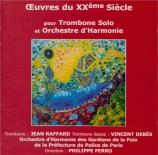 Oeuvres du XXème siècle pour trombone solo et orchestre d'harmonie
