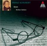 SCHUBERT - Berliner Solist - Octuor en fa majeur pour cordes et vents op