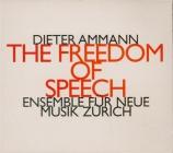 AMMANN - Ensemble für ne - The freedom of speech