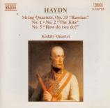 HAYDN - Kodaly Quartet - Quatuor à cordes n°41 en sol majeur op.33 n°5 H