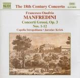 MANFREDINI - Krcek - Douze concerti grossi op.3