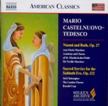 CASTELNUOVO-TEDESCO - Marriner - Naomi and Ruth op.27