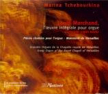 MARCHAND - Tchebourkina - Oeuvre intégrale pour orgue (L') Grandes Orgues de la Chapelle royale de Versailles
