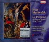 MYSLIVECEK - Spering - Passione di Nostro Signore Gesu Cristo, oratorio