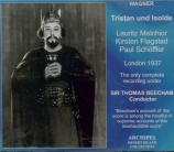 WAGNER - Beecham - Tristan und Isolde (Tristan et Isolde) WWV.90 live London, 18 & 22 - 6 - 1937