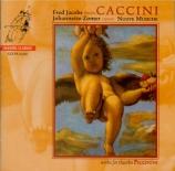 CACCINI - Zomer - Nuove musiche