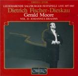 BRAHMS - Fischer-Dieskau - Ernste Gesänge, quatre chants sérieux pour ba Liederabende Salzburger Festspiele Vol.2