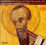 RACHMANINOV - Best - Liturgie de Saint Jean Chrisostome, op.31