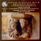 Orgelbüchlein (avec alternance des chorals harmonisés... )