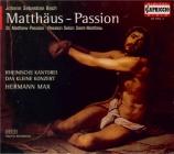 BACH - Max - Passion selon St Matthieu(Matthäus-Passion), pour solistes