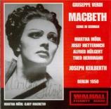 VERDI - Keilberth - Macbeth, opéra en quatre actes (version italienne) Live, Berlin 1950 : chanté en allemand