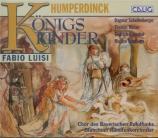 HUMPERDINCK - Luisi - Königskinder