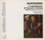 MONTEVERDI - Christie - Combattimento di Tancredi e Clorinda, pour deux