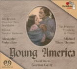 Young America : oeuvres chorales