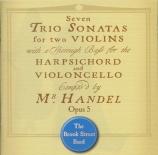 HAENDEL - Brook Street Ba - Sonates en trio op.5
