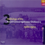 Anthology of the Royal Concertgebouw Orchestra Live The Radio Recordings 1960-1970