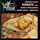 FAGUET - Mazet - Sonate pour orgue et percussions