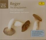 REGER - Drolc Quartet - Quintette pour clarinette et cordes en la majeur