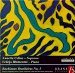 VILLA-LOBOS - Celine - Bachianas brasileiras n°5