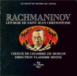 RACHMANINOV - Minine - Liturgie de Saint Jean Chrisostome, pour chœur op