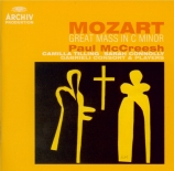 MOZART - McCreesh - Messe en ut mineur, pour solistes, chœur et orchestr