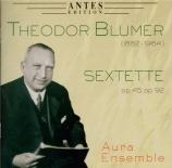 BLUMER - Aura Ensemble - Sextuor op.45