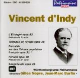 INDY - Nopre - L'étranger, action musicale en 2 actes op.53