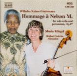 KAISER-LINDEMANN - Kliegel - Hommage à Nelson M. op.27