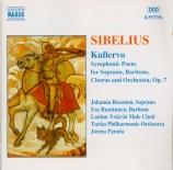 SIBELIUS - Panula - Kullervo symphonie, pour voix et orchestre op.7