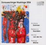 Donaueschinger Musiktage 2004 :Donaueschinger Musikstage 2004