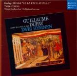 DUFAY - Schmidt-Gaden - Missa 'Se la face ay pale'