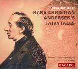 Musique inspirée par les contes de Hans Christian Andersen