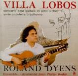VILLA-LOBOS - Dyens - Concerto pour guitare
