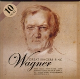 Great Singers Sing Wagner