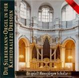 Die Silbermann-Orgel in der Kathedrale zu Dresden