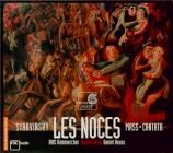 STRAVINSKY - Reuss - Les noces, ballet en 4 tableaux, pour solistes, chœ