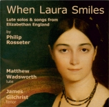 When Laura Smiles (Lute Solos ans Songs from Elizabethan England)