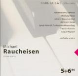 LOEWE - Schellenberg - Lieder (Michael Raucheisen edition Vol.5-6) Michael Raucheisen edition Vol.5-6