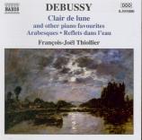 DEBUSSY - Thiollier - Clair de lune, pour piano en ré bémol majeur L.75