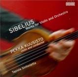 SIBELIUS - Kuusisto - Deux humoresques pour violon et orchestre op.87