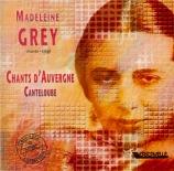 CANTELOUBE DE MALARET - Grey - Chants d'Auvergne : sélection