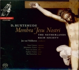 BUXTEHUDE - Van Veldhoven - Membra Jesu Nostri, cycle de sept cantates B
