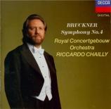 BRUCKNER - Chailly - Symphonie n°4 en mi bémol majeur WAB 104
