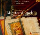 SCHÜTZ - Haller - Magnificat d'Uppsala. Magnificat anima mea, pour chœur