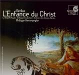 BERLIOZ - Herreweghe - L'enfance du Christ op.25